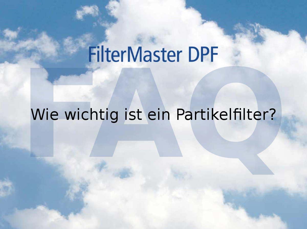 Wie wichtig ist Partikelfilter?